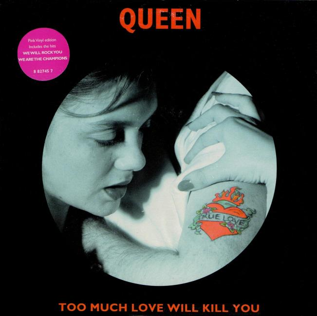 Queen Too Much Love Will Kill You Uk 7 Quot Front Sleeve